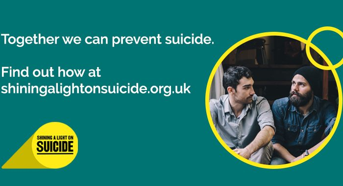 Together we can prevent suicide. Find out how at shiningalightonsuicide.org.uk